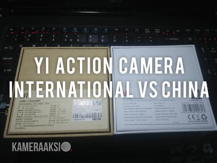 Perbedaan Xiaomi Yi Action International dan China