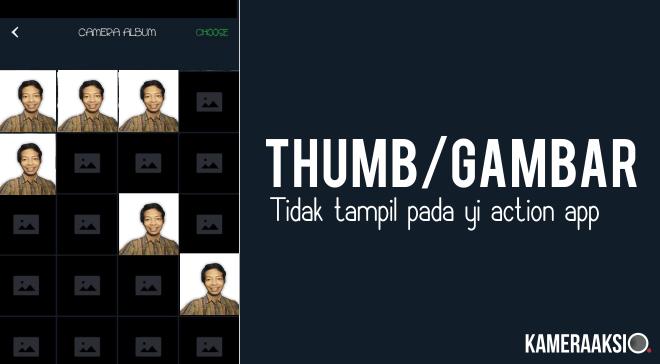 Thumbnail Foto Tidak Muncul Yi Action App