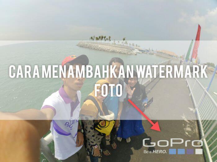 Cara Menambahkan Watermark Foto Kamera Aksi Gopro Yi Cam