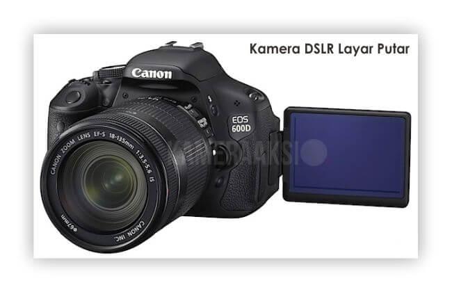 Kamera DSLR Layar Putar Canon 600D Kameraaksi