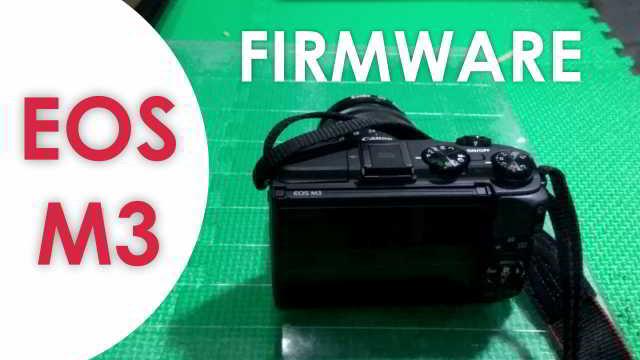 Panduan Lengkap Cara Update Firmware Canon EOS M3