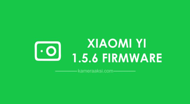 Download Xiaomi Yi 1.5.6 Firmware for all hw revisions