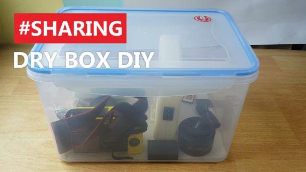 Membuat Dry BOX DIY