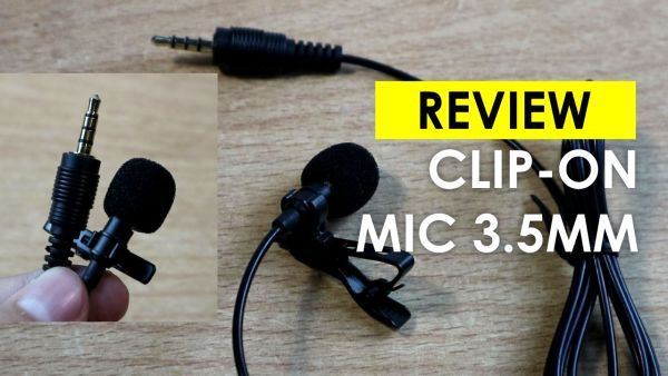 Review Microphone Clip-ON 3.5mm TRRS Premium B