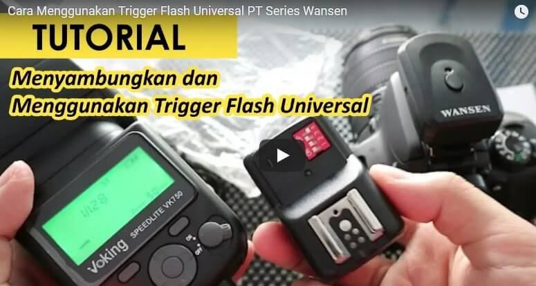 Cara Menggunakan Trigger Flash Universal PT Series