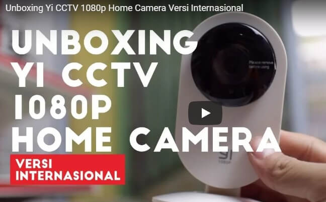 Unboxing Yi CCTV Full HD 1080p Indonesia