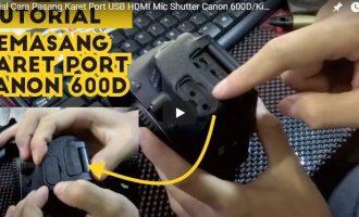 Permalink ke Tutorial Cara Pasang Karet Port Canon 600D