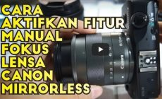 Permalink ke Cara Mengaktifkan Manual Fokus Pada Kamera Canon Mirrorless