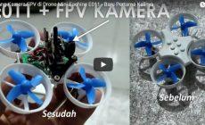 Permalink ke Cara Pasang Kamera FPV di Drone Mikro Eachine E011