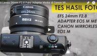 Permalink ke Review Adapter Meike EOS M Pake Lensa Canon EFS 24mm