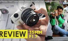 Permalink ke Review Lensa Meike 35mm F1.7 Untuk Kamera Mirrorless