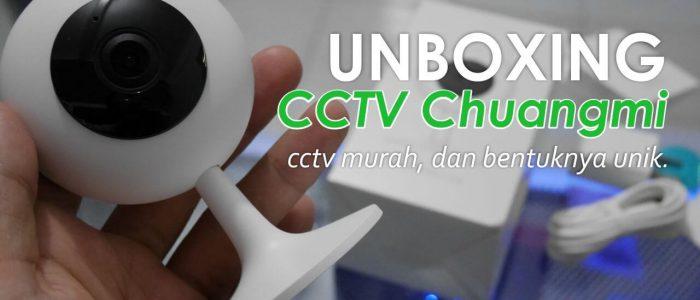 Unboxing Xiaomi Chuangmi Smart IP Camera CCTV 720P Indonesia